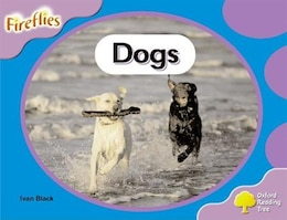 Book Oxford Reading Tree: Stage 1+: Fireflies Dogs by Roderick Hunt