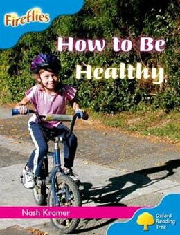 Book Oxford Reading Tree: Stage 3: Fireflies How to be Healthy by Roderick Hunt