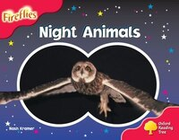 Oxford Reading Tree: Stage 4: Fireflies Night Animals