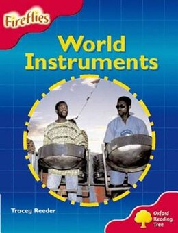 Book Oxford Reading Tree: Stage 4: Fireflies World Instruments by Roderick Hunt