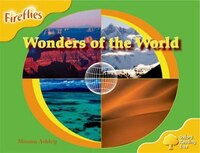 Oxford Reading Tree: Stage 5: Fireflies Wonders of the World