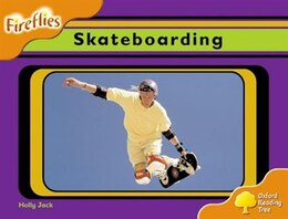 Book Oxford Reading Tree: Stage 6: Fireflies Skateboarding by Roderick Hunt
