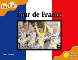 Book Oxford Reading Tree: Stage 6: Fireflies Tour De France by Roderick Hunt