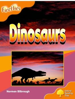 Book Oxford Reading Tree: Stage 6: Fireflies Dinosaurs by Roderick Hunt