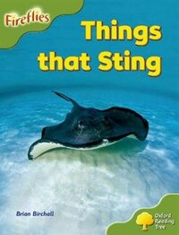 Oxford Reading Tree: Stage 7: Fireflies Things That Sting