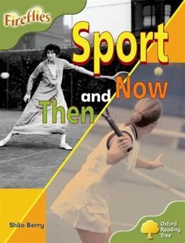 Book Oxford Reading Tree: Stage 7: Fireflies Sport Then and Now by Roderick Hunt