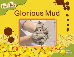 Book Oxford Reading Tree: Stage 7: Fireflies Glorious Mud by Roderick Hunt