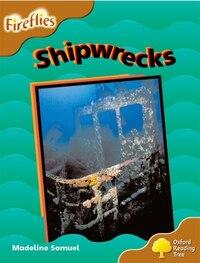 Oxford Reading Tree: Stage 8: Fireflies Shipwrecks