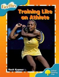 Oxford Reading Tree: Stage 9: Fireflies Training Like an Athlete