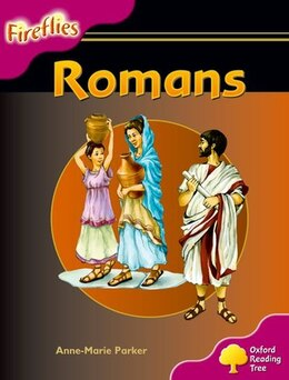 Book Oxford Reading Tree: Stage 10: Fireflies Romans by Roderick Hunt