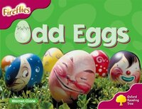 Oxford Reading Tree: Stage 10: Fireflies Odd Eggs