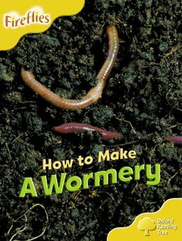 Book Oxford Reading Tree: Stage 5: More Fireflies A How to Make a Wormery by Roderick Hunt