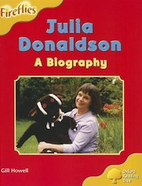Oxford Reading Tree: Stage 5: More Fireflies A Julia Donaldson - A Biography
