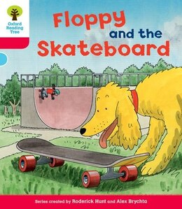 Book Oxford Reading Tree: Stage 4: Decode and Develop Floppy and the Skateboard by Roderick Hunt