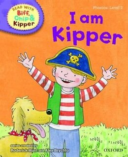Book Oxford Reading Tree Read With Biff, Chip, and Kipper: Level 2: Phonics I Am Kipper by Roderick Hunt