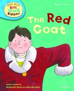 Book Oxford Reading Tree Read With Biff, Chip, and Kipper: Phonics: Level 4 The Red Coat by Roderick Hunt