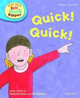Book Oxford Reading Tree Read With Biff, Chip, and Kipper: Phonics: Level 4 Quick! Quick! by Roderick Hunt