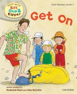 Book Oxford Reading Tree Read With Biff, Chip, and Kipper: First Stories: Level 1 Get On by Roderick Hunt