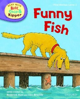 Book Oxford Reading Tree Read With Biff, Chip, and Kipper: First Stories: Level 2 Funny Fish by Roderick Hunt