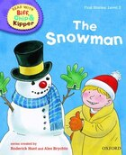 Oxford Reading Tree Read With Biff, Chip, and Kipper: First Stories: Level 2 The Snowman