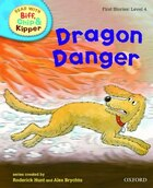 Oxford Reading Tree Read With Biff, Chip, and Kipper: First Stories: Level 4 Dragon Danger