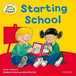 Book Oxford Reading Tree: First Experiences Read With Biff, Chip and Kipper: Starting School by Roderick Hunt