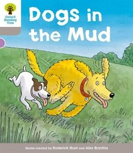 Book Oxford Reading Tree: Level 1 More a Decode and Develop Dogs in Mud by Roderick Hunt