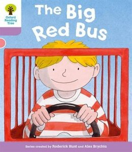 Book Oxford Reading Tree: Level 1+ More a Decode and Develop The Big Red Bus by Roderick Hunt