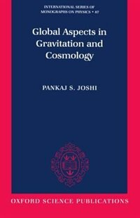 Book Global Aspects in Gravitation and Cosmology by Pankaj S. Joshi