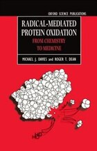 Radical-Mediated Protein Oxidation: From Chemistry to Medicine