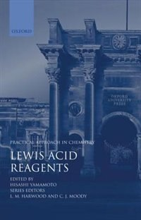 Book Lewis Acid Reagents: A Practical Approach by Hisashi Yamamoto