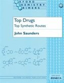 Book Top Drugs: Top Synthetic Routes by John Saunders