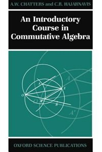 Book An Introductory Course in Commutative Algebra by A. W. Chatters