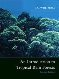 Book An Introduction to Tropical Rain Forests by T. C. Whitmore