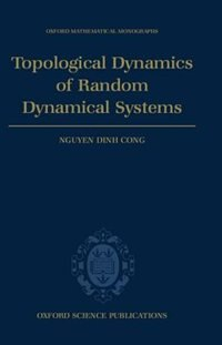 Book Topological Dynamics of Random Dynamical Systems by Nguyen Dinh Nguyen Dinh Cong