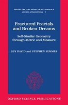 Fractured Fractals and Broken Dreams: Self-similar Geometry through Metric and Measure