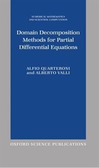 Book Domain Decomposition Methods for Partial Differential Equations by Alfio Quarteroni