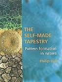 Book The Self-Made Tapestry: Pattern Formation in Nature by Philip Ball