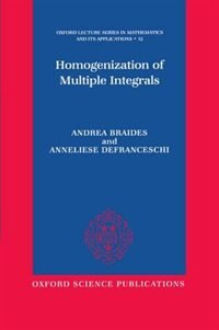 Book Homogenization of Multiple Integrals by Andrea Braides