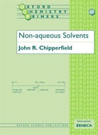 Book Non-Aqueous Solvents by John R. Chipperfield
