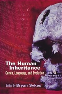 Book The Human Inheritance: Genes, Language, and Evolution by Bryan Sykes