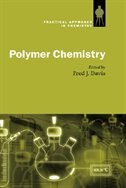 Book Polymer Chemistry: A Practical Approach by Fred J. Davis