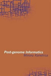 Book Post-genome Informatics by Minoru Kanehisa