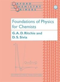 Book Foundations of Physics for Chemists by Grant Ritchie