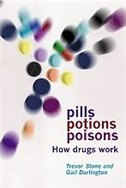 Book Pills, Potions, and Poisons: How Drugs Work by Trevor Stone