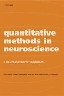 Book Quantitative Methods in Neuroscience: A Neuroanatomical Approach by Stephen M Evans