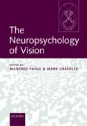 Book The Neuropsychology of Vision by Manfred Fahle