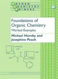 Book Foundations of Organic Chemistry: Worked Examples by Josephine Peach