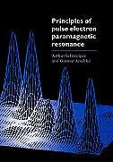 Book Principles of Pulse Electron Paramagnetic Resonance by Arthur Schweiger