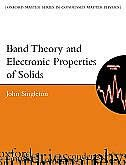 Book Band Theory and Electronic Properties of Solids by John Singleton